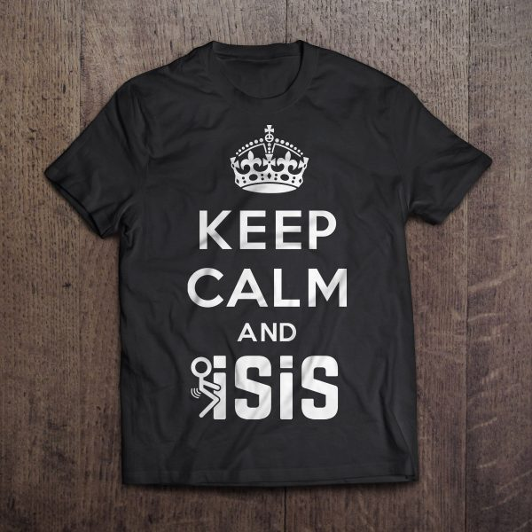 keep-calm-fuck-isis